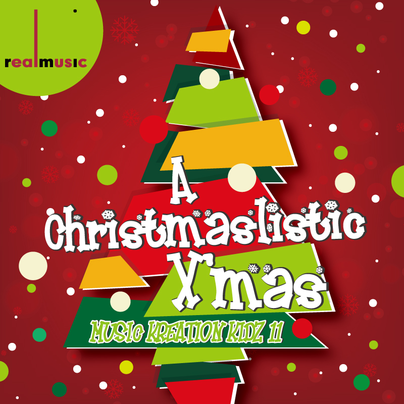 2016 Music Kreation Kidz 11 - A Christmaslistic X'mas